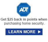 ADT® | Get $25 back in points when purchasing home security | LEARN MORE