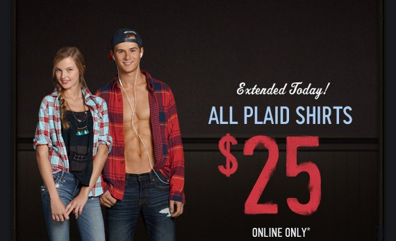 Extended Today! ALL PLAID SHIRTS $25 ONLINE ONLY*
