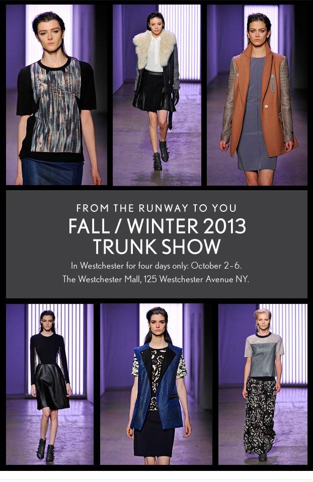 Fall / Winter 2013 Trunk Show