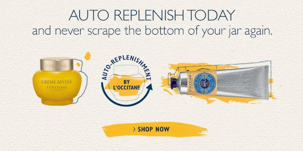 Auto Replenish Today and never scrape the bottom of the your jar again.