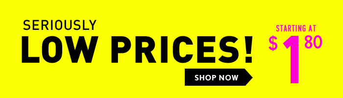 Deals - Seriously Low Prices!