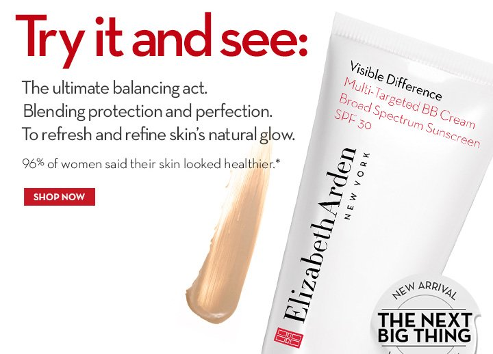 TRY IT AND SEE: The ultimate balancing act. Blending protection and perfection. To refresh and refine skin's natural glow. 96% of women said their skin looked healthier.* SHOP NOW.