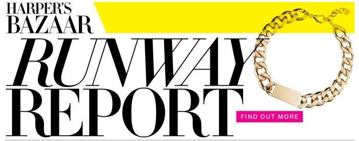 Harper's Bazaar Runway Report