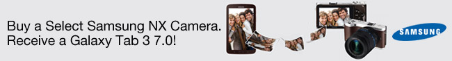 Buy a Select Samsung NX Camera. Receive a Galaxy Tab 3 7.0! Samsung.