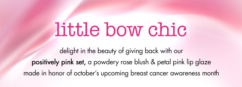 little bow chic - our positively pink set for breast cancer awareness