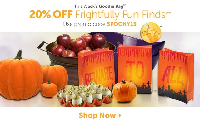 This week's Goodie Bag - 20% Off Frightfully Fun Finds - Shop Now