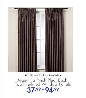 Argentina Pinch Pleat Back Tab Interlined Window Panels 37.99-94.99 Additional Colors Available