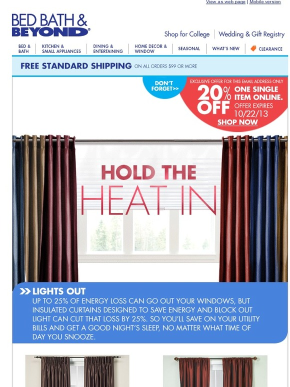 bed bath and beyond don 39 t forget your 20 offer is here energy conscious curtains milled. Black Bedroom Furniture Sets. Home Design Ideas