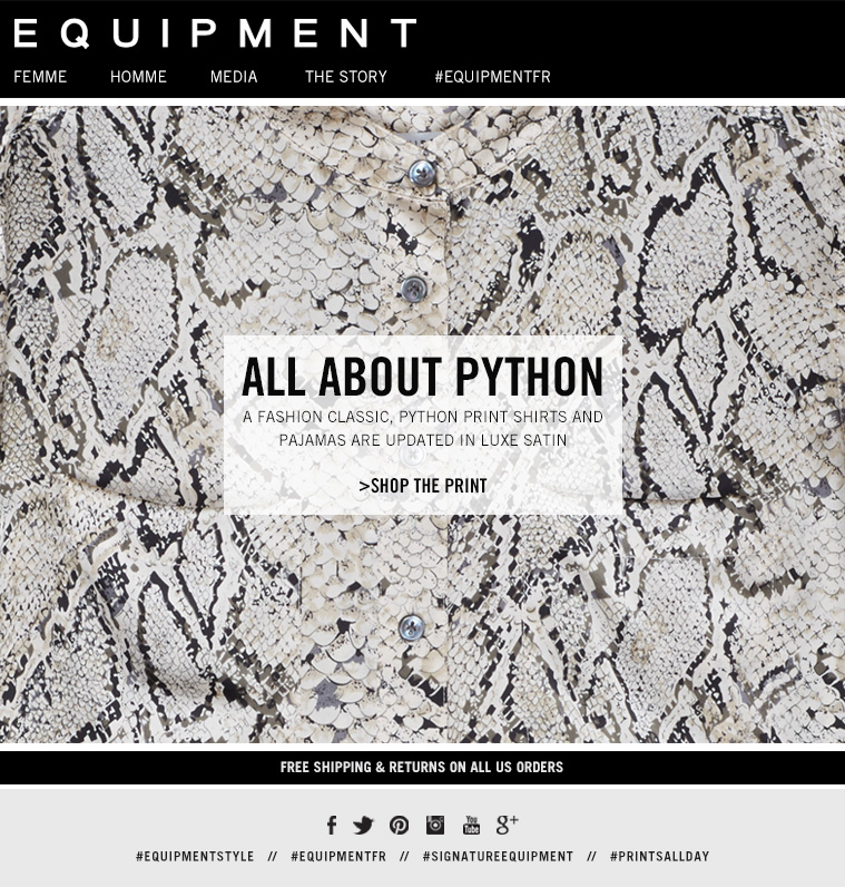 EQUIPMENT | ALL ABOUT PYTHON. A FASHION CLASSIC, PYTHON PRINT SHIRTS AND PAJAMAS ARE UPDATED IN LUXE SATIN. SHOP THE PRINT. FREE SHIPPING AND RETURNS ON ALL US ORDERS