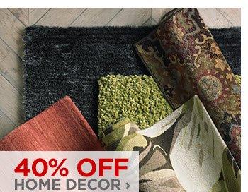 40% OFF HOME DECOR ›
