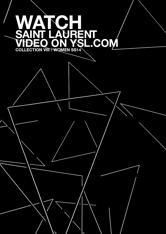 Watch the SS 14 Women's Fashion Show / Saint Laurent Collection VIII