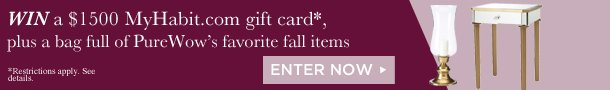 Win $1500 MyHabit Gift Card & PureWow's Favorite Things for Fall