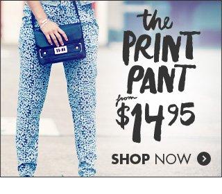 The Print Pant