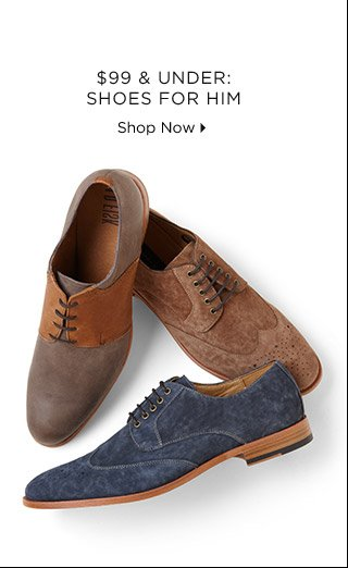 $99 & Under: Shoes For Him