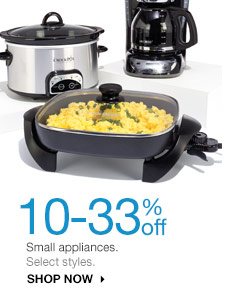 10-33% off Small appliances. Select styles. Shop now.
