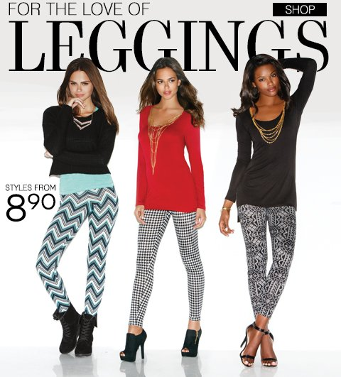 Leggings to Love - Styles start at $8.90! Plus, take $20 off any online purchase of $80 or more! Limited time offer is valid online only