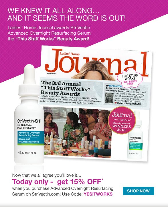 Ladies' Home Journal awards StriVectin Advanced Overnight Resurfacing Serum the This Stuff Works Beauty Award!