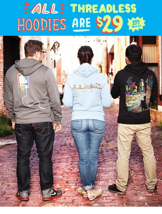 All Threadless Hoodies $29