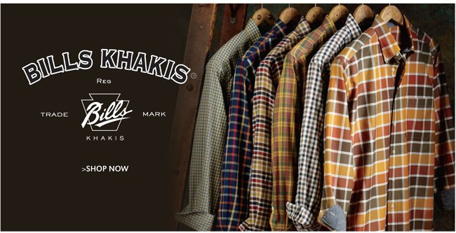 BILLS KHAKIS | SHOP NOW