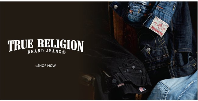 TRUE RELIGION | SHOP NOW