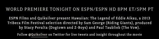 World premiere tonight on ESPN / ESPN HD 8pm ET / 5pm PT