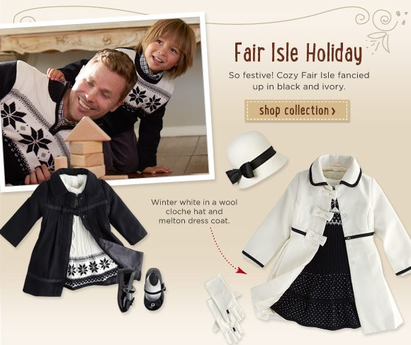 Fair Isle Holiday. So festive! Cozy Fair Isle fancied up in black and ivory. Shop Collection. Winter white in a wool cloche hat and melton dress coat.