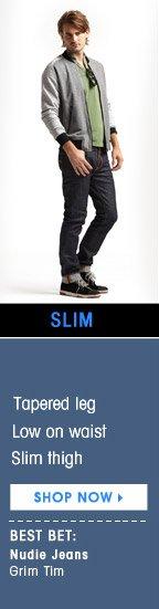 SLIM. SHOP NOW