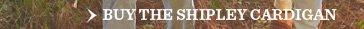 Buy The Shipley Cardigan