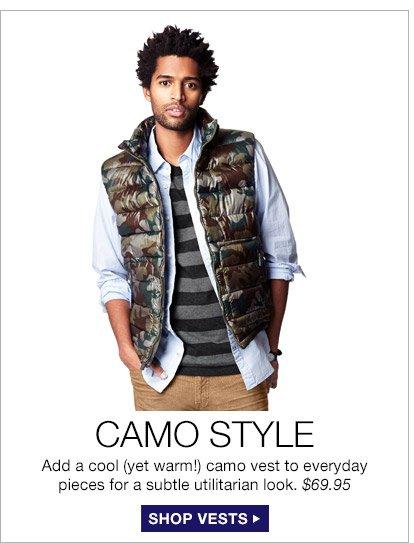 CAMO STYLE | SHOP VESTS