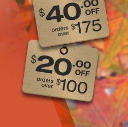 $60 off orders over $225 | $40 off orders over $175 | $20 off orders over $100 | use promo code FALL.