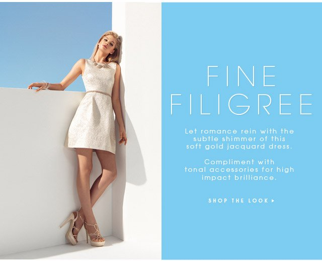 FINE FILIGREE SHOP THE LOOK