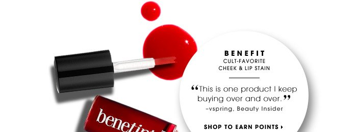 BENEFIT | Cult-favorite cheek & lip stain | SHOP TO EARN POINTS