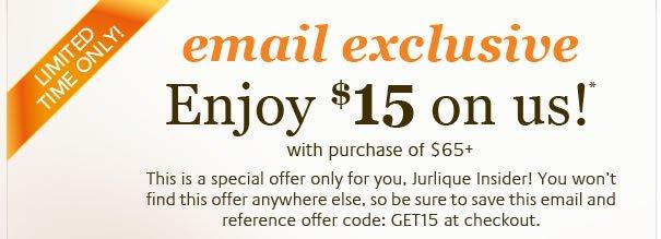 Enjoy $15 on us!