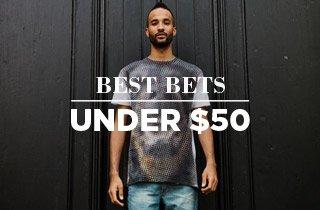 Best Bets Under $50