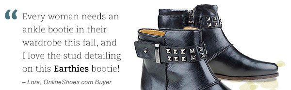 """Every woman needs an ankle bootie in their wardrobe this fall, and I love the stud detailing on this Earthies bootie!"" - Lora, OnlineShoes.com Buyer"