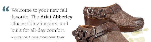 """Welcome to your new fall favorite! The Ariat Abberley clog is riding-inspired and built for all-day comfort."" - Suzanne, OnlineShoes.com Buyer"