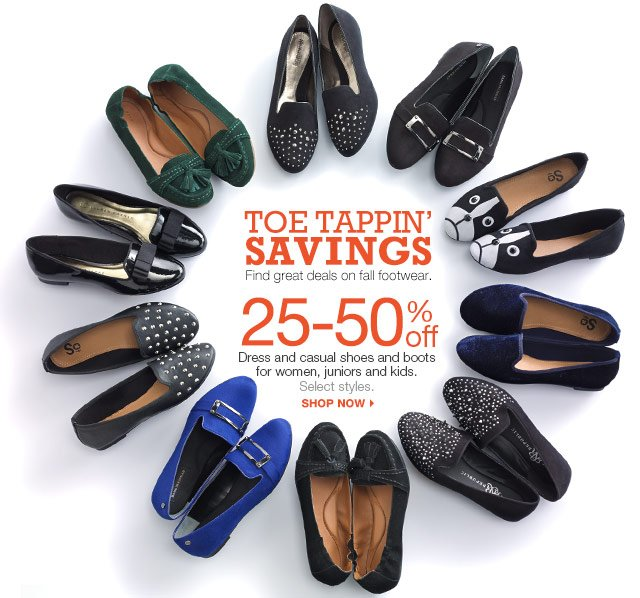 Toe Tappin' Savings. Find great deals on fall footwear. 25-50% off Dress and casual shoes and boots for women, juniors and kids. Select styles. Shop now.