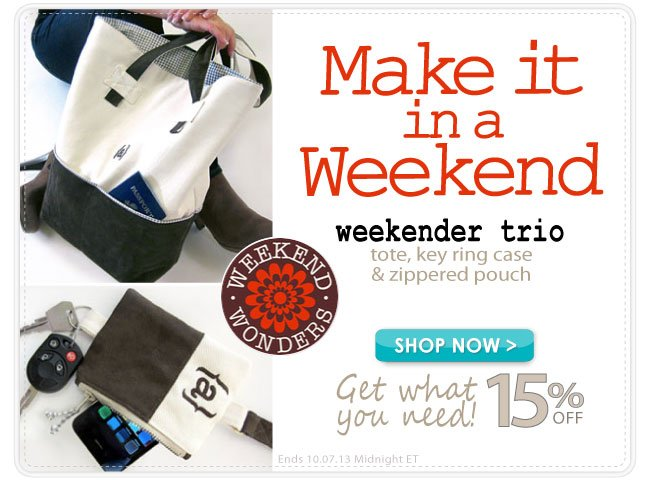 Save 15% and Make this Weekender Trio
