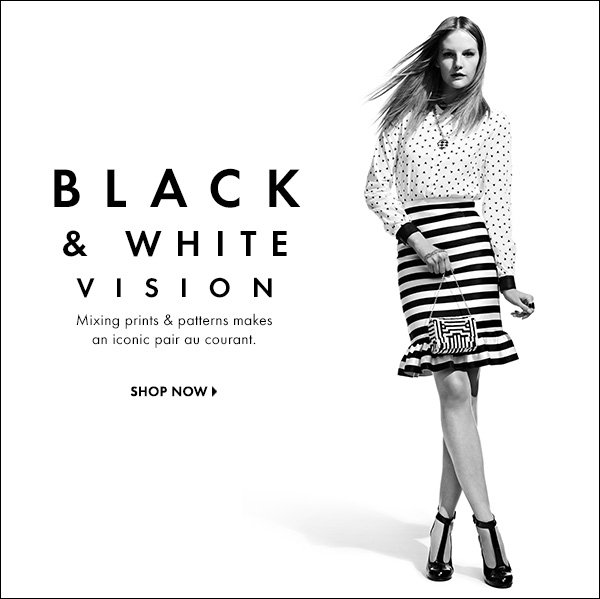 See yourself in black and white. Mixing prints & patterns makes this iconic pair au courant. >>