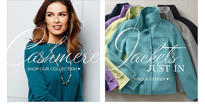 Cashmere. Shop our collection. Jackets just in: Find a keeper.
