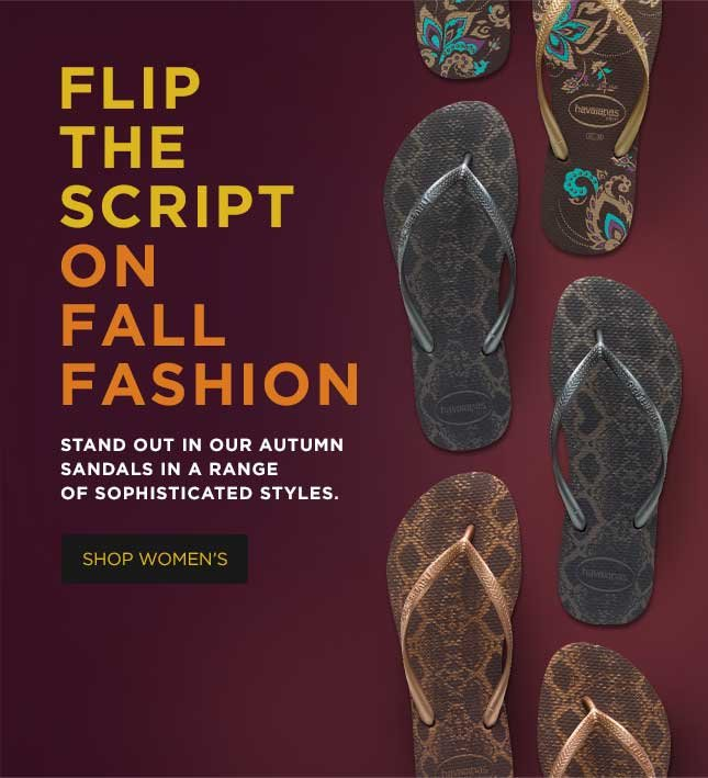 FLIP THE SCRIPT ON FALL FASHION. STAND OUT IN OUR AUTUMN SANDALS IN A RANGE OF SOPHISTICATED STYLES. SHOW WOMEN'S