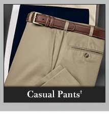 Casual Pants† - 20% Off*