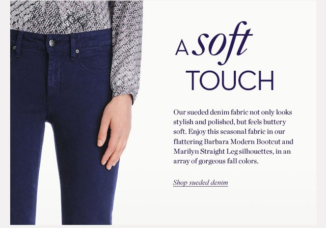 A Soft Touch | Shop Sueded Denim