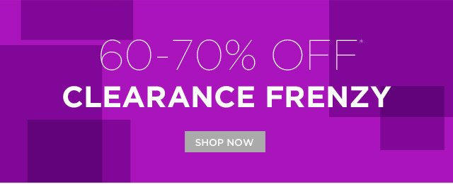 60-70% Off*: Clearance Frenzy