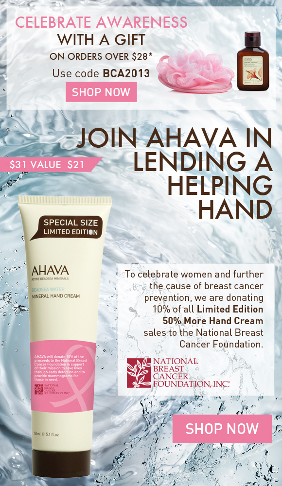 """AHAVA is lending a helping hand to the fight against breast cancer. Receive a Breast Cancer Awareness gift on orders over $28."""""""