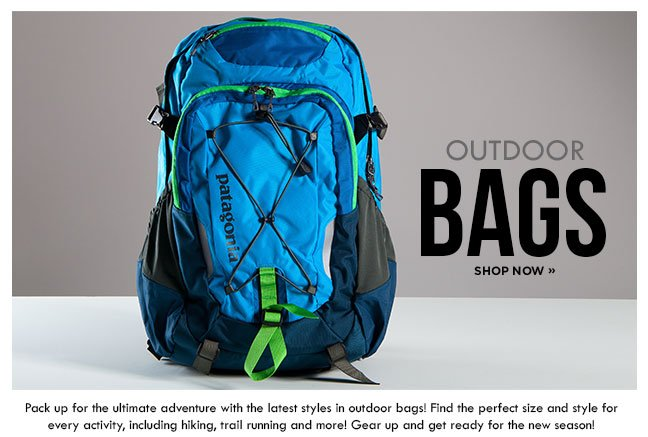 Shop Outdoor Bags