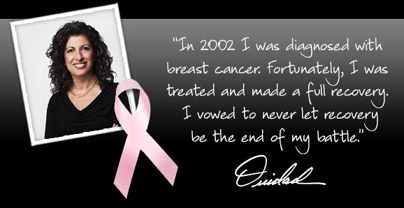 In 2002 I was diagnosed with breast cancer. I vowed to never let recovery be the end of my battle.
