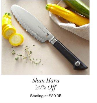 Shun Haru - 20% Off - Starting at $39.95