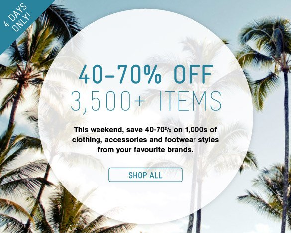 40-70% Off 3,500+ Items