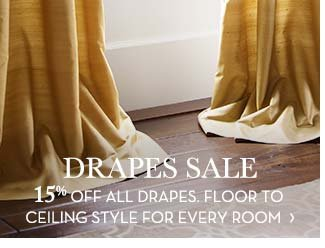 DRAPES SALE - 15% OFF ALL DRAPES. FLOOR TO CEILING STYLE FOR EVERY ROOM